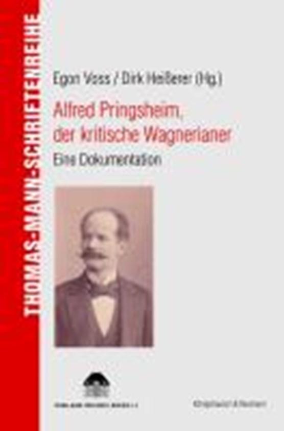 Alfred Pringsheim, der kritische Wagnerianer