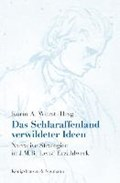 Das Schlaraffenland verwildeter Ideen | Karin A. Wurst |