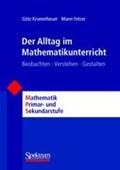 Der Alltag im Mathematikunterricht | Fetzer, Marei ; Krummheuer, Götz |