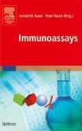 Immunoassays | Arnold Raem ; Peter Rauch |