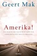 Mak, G: Amerika! | Geert Mak |