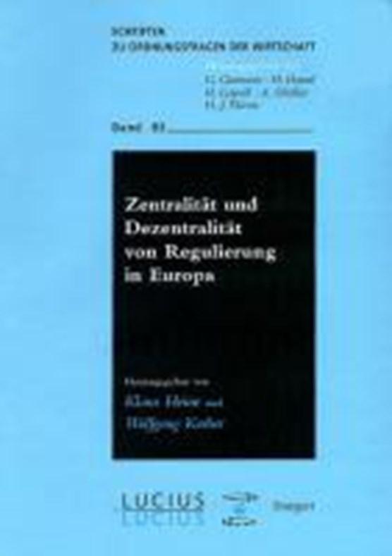 Zentralitat und Dezentralitat von Regulierung in Europa