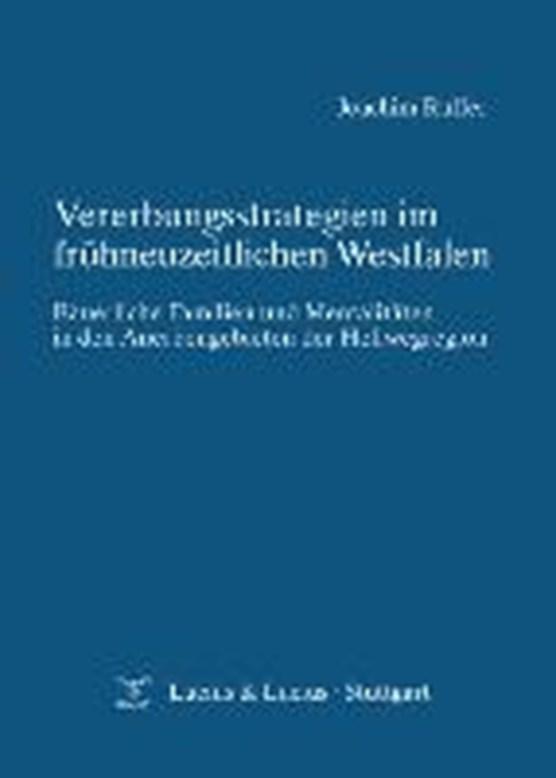 Vererbungsstrategien Im Fruhneuzeitlichen Westfalen