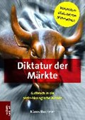 Diktatur der Märkte   Klaus Buchner  