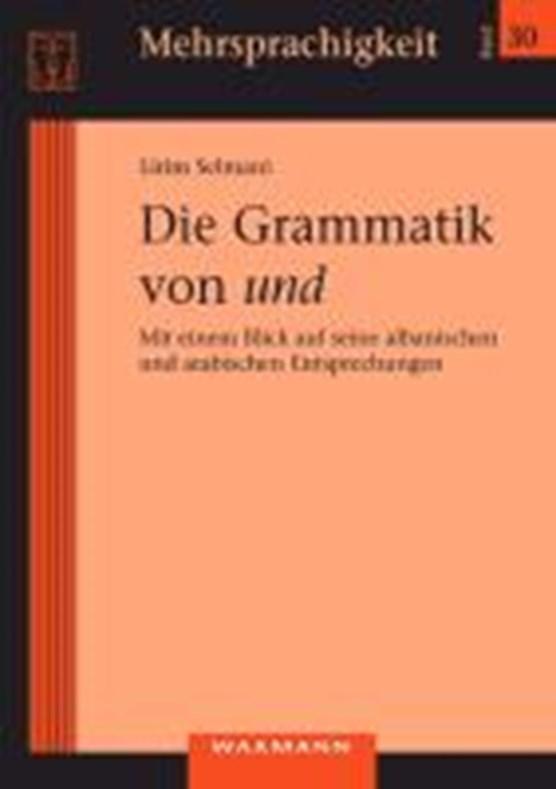 Die Grammatik von und
