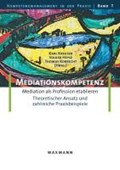 Mediationskompetenz | Kreuser, Karl ; Heyse, Volker ; Robrecht, Thomas |