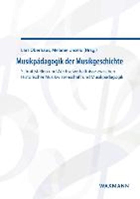 Musikpädagogik der Musikgeschichte