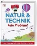Natur & Technik - kein Problem! | auteur onbekend |