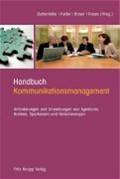 Handbuch Kommunikationsmanagement   Duttenhöfer, Stephan ; Keller, Bernhard ; Braun, Uwe ; Rossa, Henning  