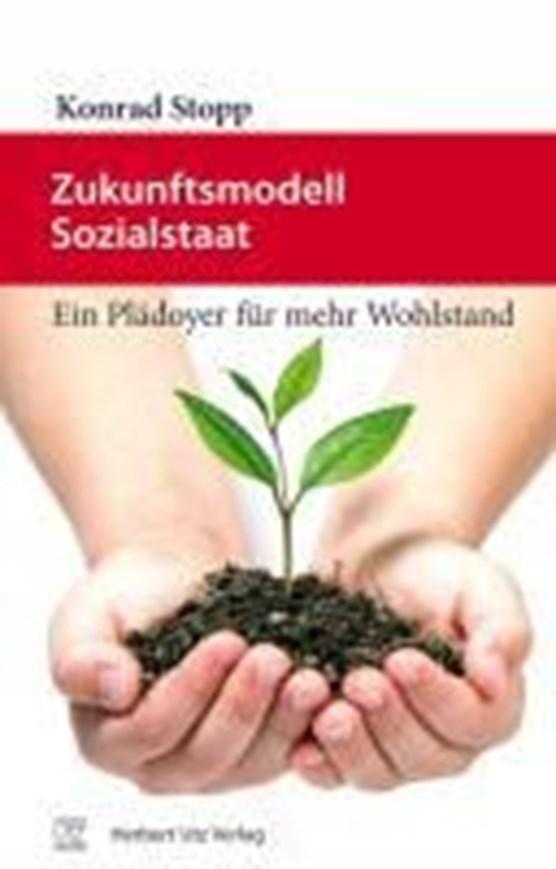 Stopp, K: Zukunftsmodell Sozialstaat