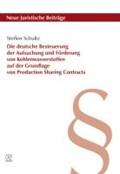 Die deutsche Besteuerung der Aufsuchung und Förderung von Kohlenwasserstoffen auf der Grundlage von Production Sharing Contracts | Steffen Schultz |