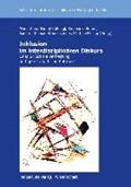 Inklusion im interdisziplinären Diskurs   Bäuml-Roßnagl, Maria-Anna ; Berner, Stephanie ; Bliemetsrieder, Sandro Thomas ; Molitor, Martine  