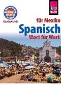 Reise Know-How Kauderwelsch Spanisch für Mexiko - Wort für Wort | Enno Witfeld |