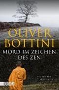 Mord im Zeichen des Zen   Oliver Bottini  
