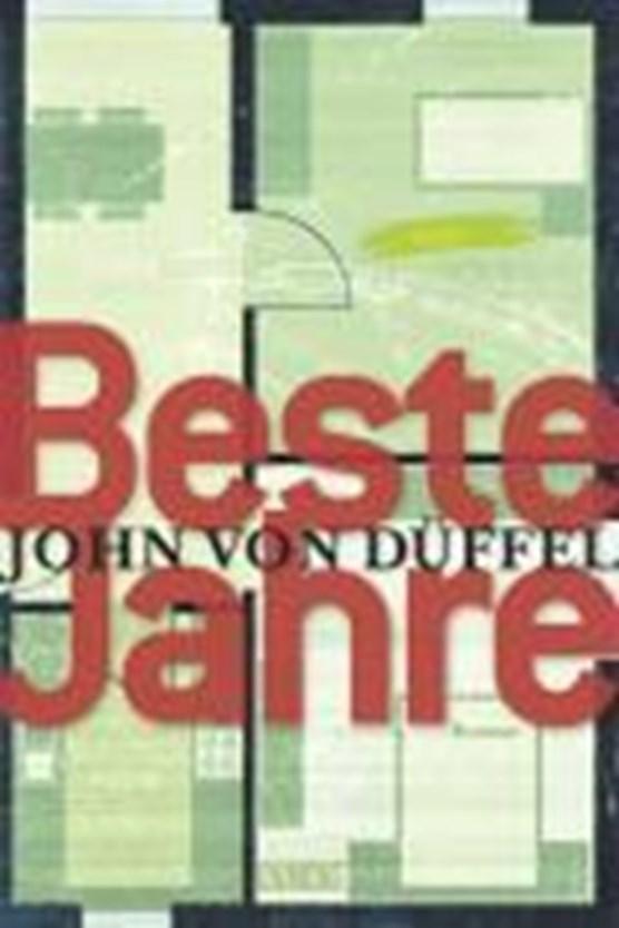 Düffel, J: Beste Jahre