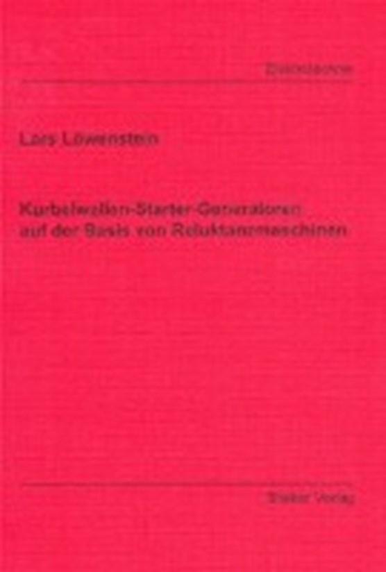 Löwenstein, L: Kurbelwellen-Starter-Generatoren auf der Basi
