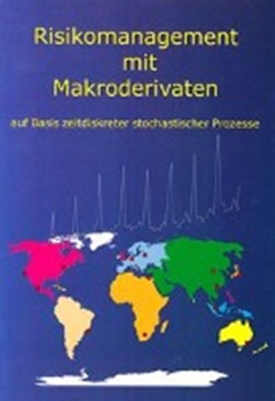 Schweimayer, G: Risikomanagement mit Makroderivaten auf Basi