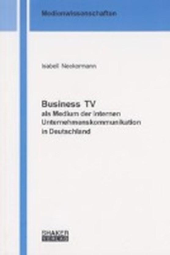 Neckermann, I: Business TV als Medium der internen Unternehm