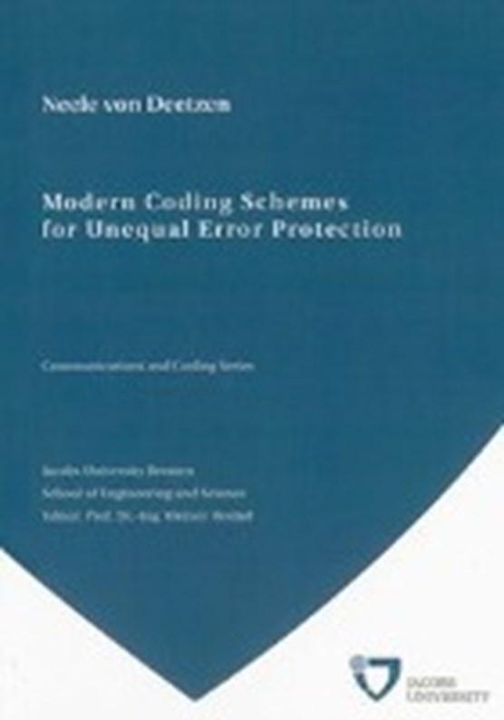 Deetzen, N: Modern Coding Schemes for Unequal Error Protecti