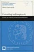 Unbundling im Energierecht. Dissertation   Johannes Dannischewski  