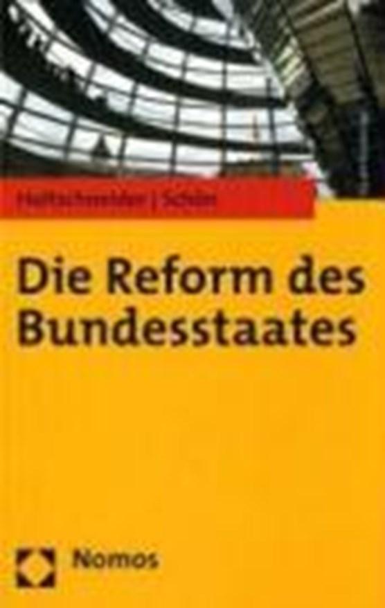 Die Reform des Bundesstaates