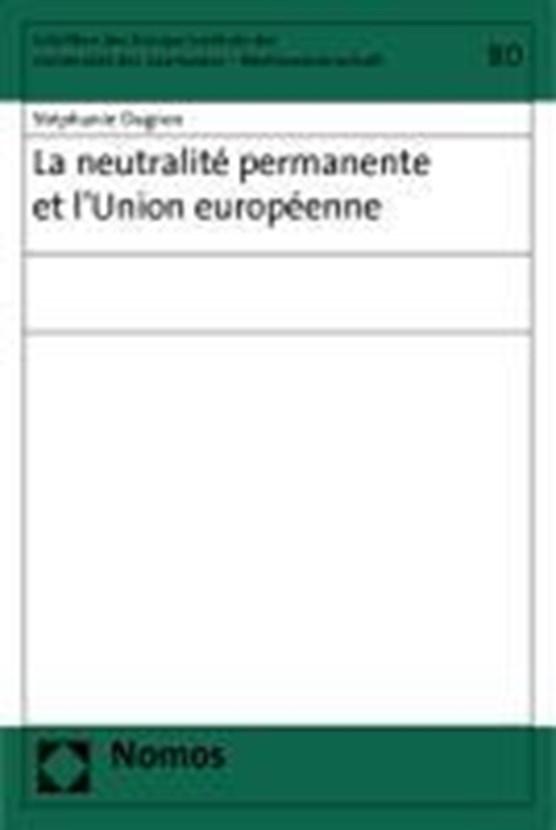 La neutralité permanente et l'Union européenne