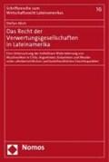 Das Recht der Verwertungsgesellschaften in Lateinamerika | Stefan Alich |