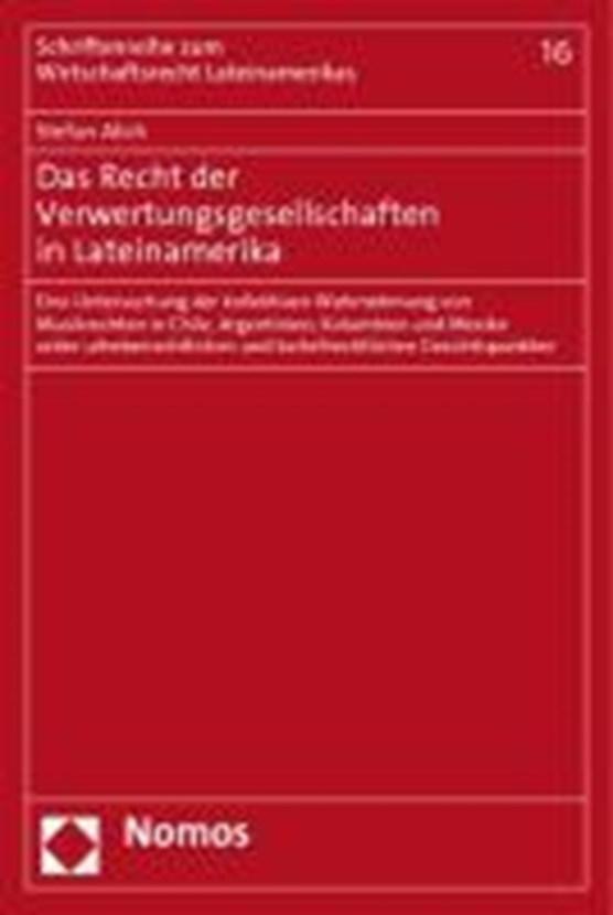Das Recht der Verwertungsgesellschaften in Lateinamerika