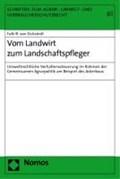Vom Landwirt zum Landschaftspfleger | Falk-Rembert von Eickstedt |