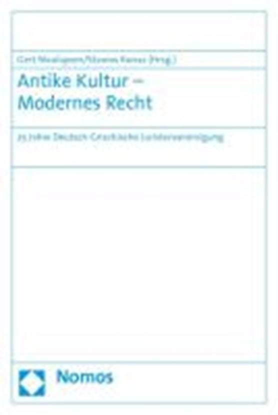 Antike Kultur - Modernes Recht