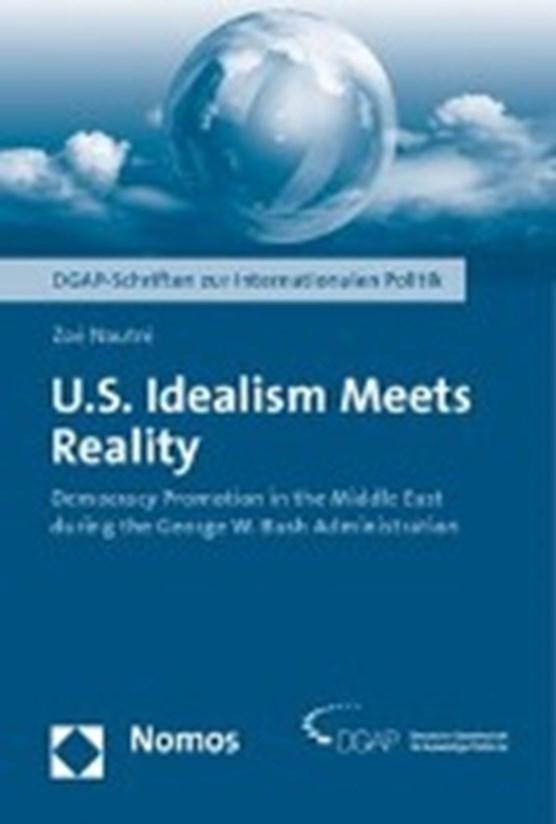U.S. Idealism Meets Reality