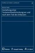 Holtz, M: Gestaltung einer Testamentsvollstreckung   Michael Holtz  