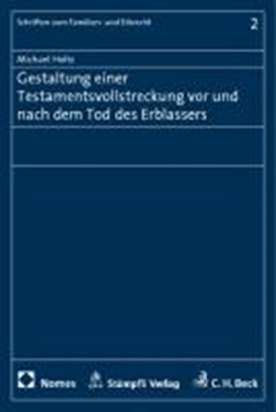 Holtz, M: Gestaltung einer Testamentsvollstreckung