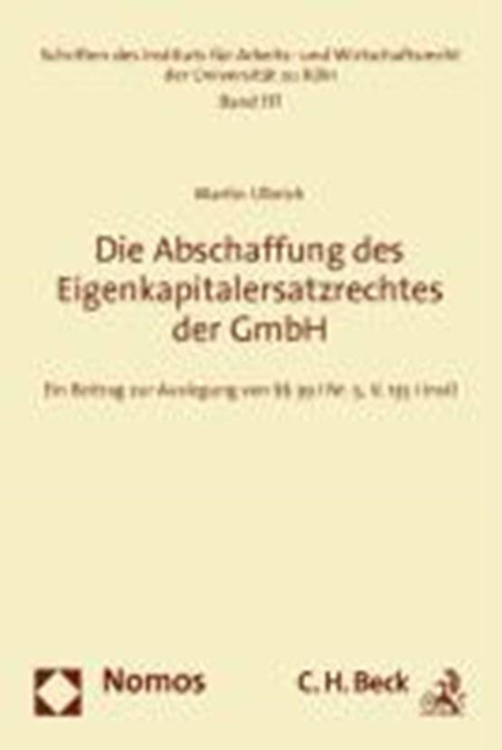 Die Abschaffung des Eigenkapitalersatzrechts der GmbH