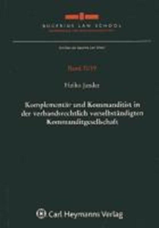 Komplementär und Kommanditist in der verbandsrechtlich verselbständigten Kommanditgesellschaft