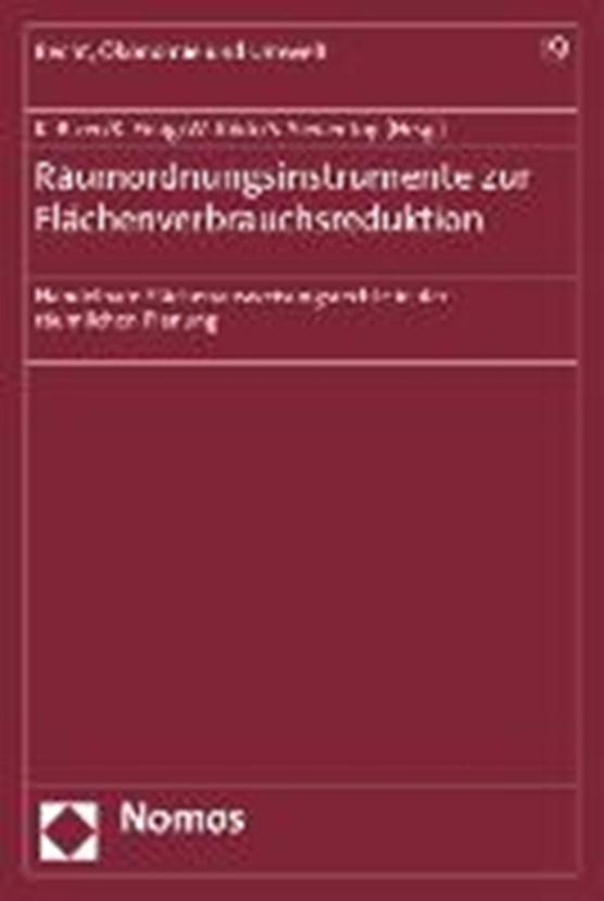 Raumordnungsinstrumente zur Flächenverbrauchsreduktion