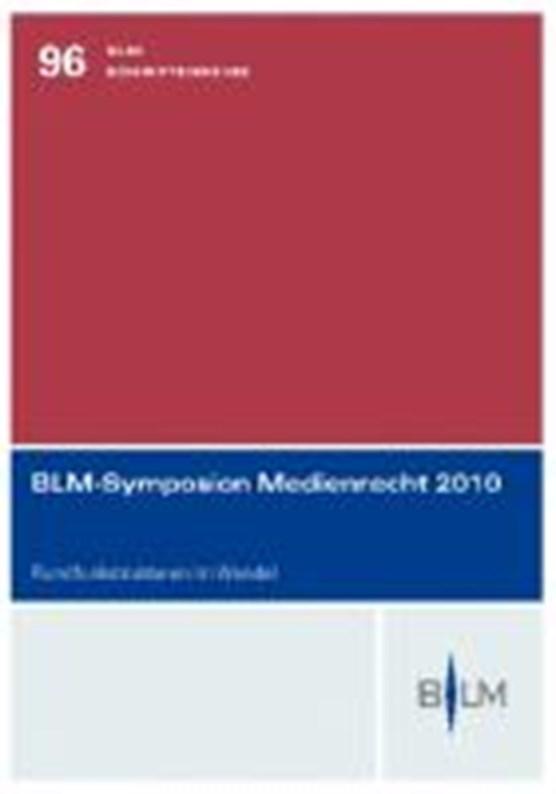 BLM-Symposion Medienrecht 2010