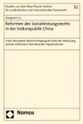 Reformen des Sozialleistungsrechts in der Volksrepublik China | Dongmei Liu |