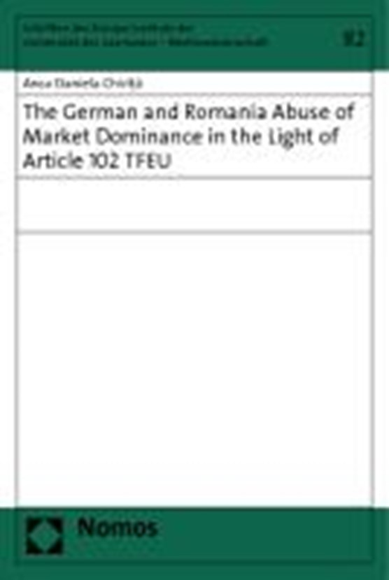 The German and Romanian Abuse of Market Dominance in the Light of Article 102 TFEU