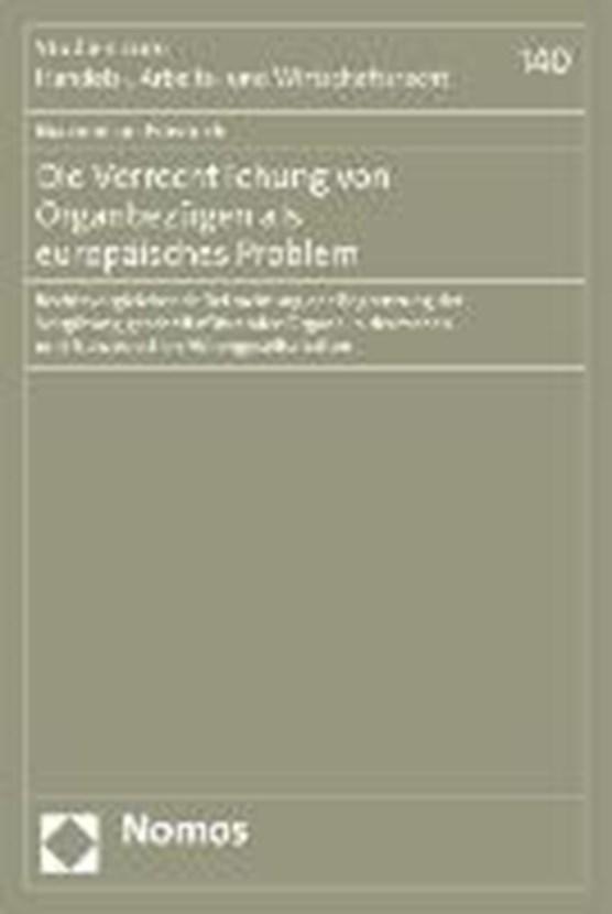 Die Verrechtlichung von Organbezügen als europäisches Problem