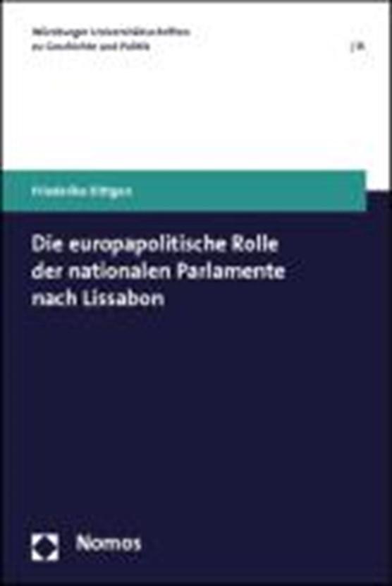 Die europapolitische Rolle der nationalen Parlamente nach Lissabon