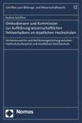 Ombudsmann und Kommission zur Aufklärung wissenschaftlichen Fehlverhaltens an staatlichen Hochschulen | Nadine Schiffers |