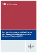 Der verfassungsrechtliche Status der Bayerischen Landeszentrale für neue Medien | Herbert Bethge |
