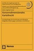 Konzerndimensionales Kartellrecht   Stefan Siegfried Hackel  