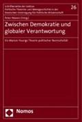 Zwischen Demokratie und globaler Verantwortung   Peter Niesen  