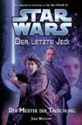 Star Wars Der letzte Jedi 9 Der Meister der Täuschung   Jude Watson  