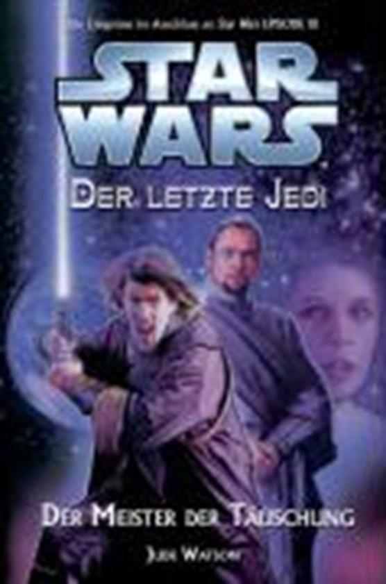 Star Wars Der letzte Jedi 9 Der Meister der Täuschung