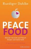Peace Food   Ruediger Dahlke  