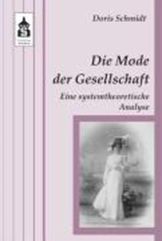 Schmidt, D: Mode der Gesellschaft