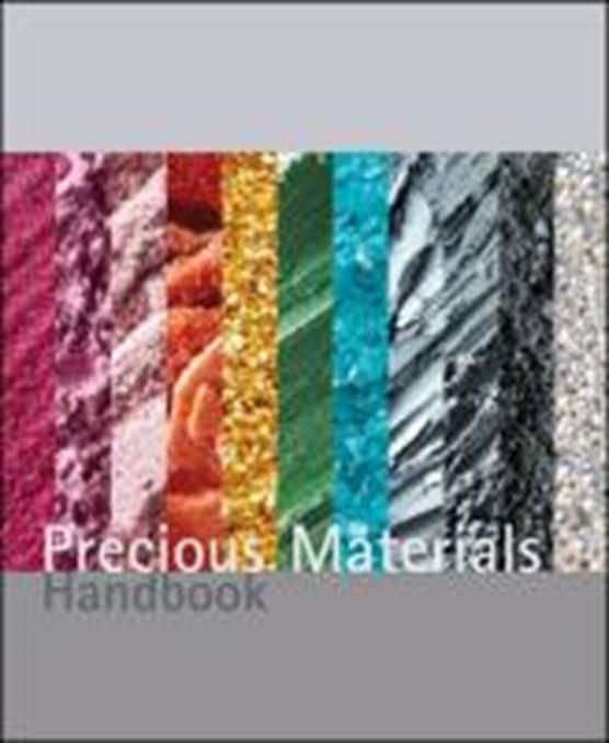 Precious Materials Handbook